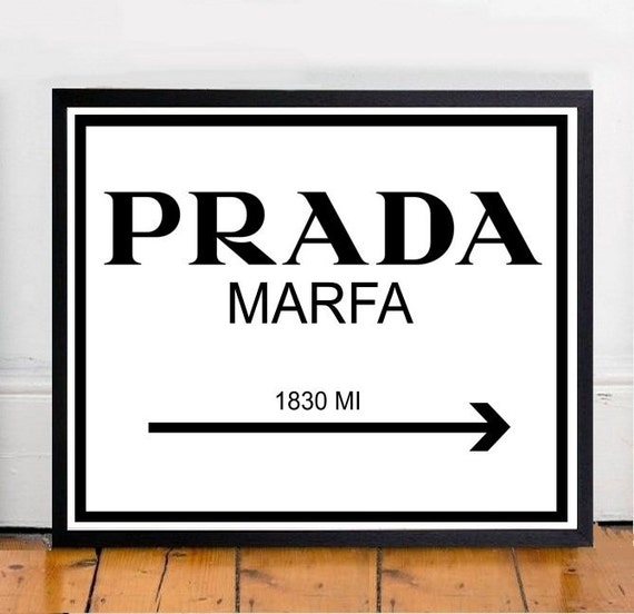 prada marfa printable art inspirational print by wordsmithprints. Black Bedroom Furniture Sets. Home Design Ideas