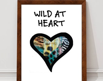 Wild at Heart - Wall Art Print
