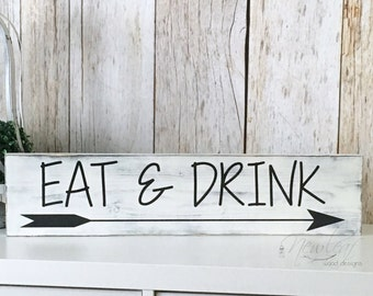 EAT Sign - Eat & Drink Sign - Distressed Kitchen Sign - Kitchen Decor - Drink Sign - Handpainted Wood Sign