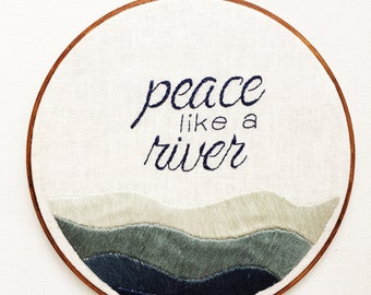 Peace Like a River Hoop