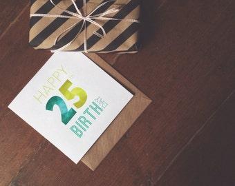 Happy 25th Birthday Card