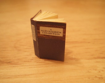 A Naturalist's Collection - readable 12th scale miniature book