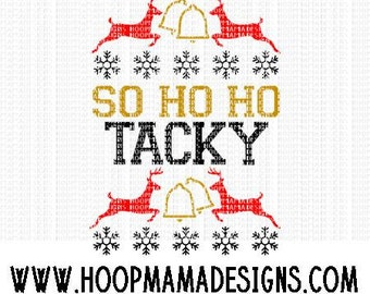 So Ho Ho Tacky Ugly Sweater Christmas SVG DXF eps and png Files for Cutting Machines Cameo or Cricut