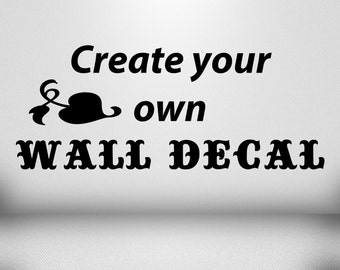 create your own wall decal Etsy