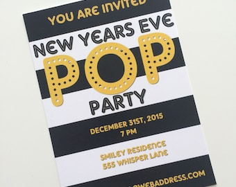 NEW YEAR'S EVE pop party invitation - Digital File