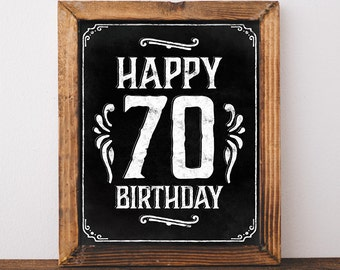 70th birthday decorations. Printable Happy 70th birthday sign. Chalkboard birthday party decor. Birthday party supplies. Black and white.