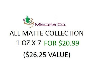 All Matte Collection - any 7 matte pigments 1oz each all different colors