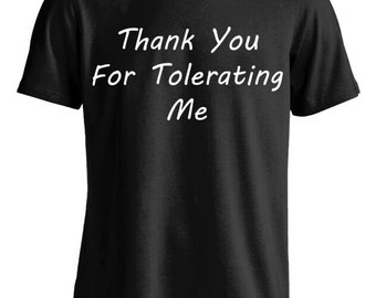 Thank You For Tolerating Me Funny Humor Social Anxiety