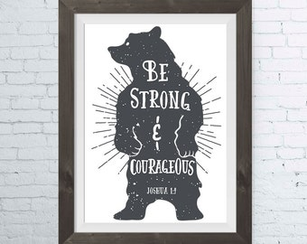 Be STRONG & Courageous - Joshua 1:9 - Woodland Nursery Decor, Bible Verse Wall Art, Nursery Decor, Childrens Wall Art - INSTANT DOWNLOAD