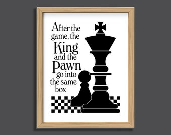 The King and The Pawn, Instant Download, chess quote print, black and white, chess gift, wall art, political statement, war, typography art