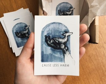 "Cause Less Harm 4""x3"" vinyl sticker"