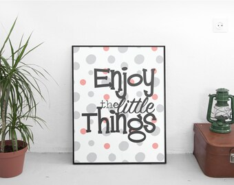 """POSTER PRINTABLE enjoy the little things. Size 8""""x10"""" (20x25cm)"""