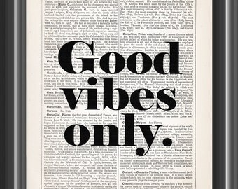 good vibes only humourous inspirational quote vintage dictionary art print home wall decor