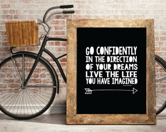Go Confidently in the Direction of your Dreams, Printable Wall Art Decor, Inspirational Quote Print, Black and White Printable Art