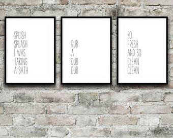 Bathroom Prints, Splish Splash I Was Taking A Bath, Rub A Dub Dub, So Fresh and So Clean Clean, Bathroom Decor, Black and White Prints, Set