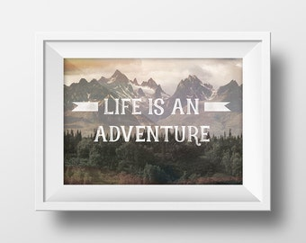 """Motivatied Type Print """"Life Is and Adventure"""" Quote Wall Art"""