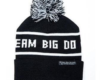 Dream Big Do BIg beanie