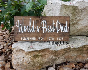 World's Best Dad Wood Sign