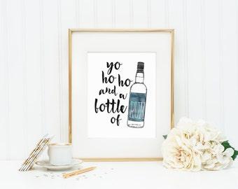 Yo Ho Ho and a Bottle of Rum Pirate Art Print   8x10 Digital Printable
