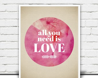 All You Need is Love Art Print or Poster - Love Wall Art - Beatles Lyric Print or Poster