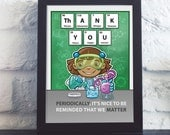 Periodic Table Thank You Postcard- gifts for science teachers- science gifts- chemistry gifts- elements- thank you card- funny greeting card