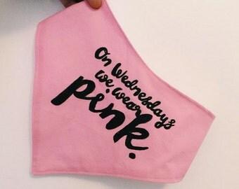 On wednesdays we wear pink- bandana bib