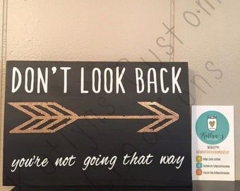 Don't Look Back Board