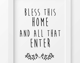Bless this home print, Printable art, Christian gift, wall art, home decor, INSTANT DOWNLOAD, digital print, printables, typography prints