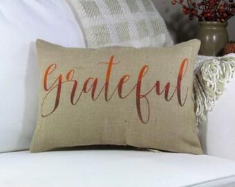 Fall Pillow, Thanksgiving Pillow, Grateful Pillow, Throw Pillow, Accent Pillow, Fall Harvest Decor, Thanksgiving Decor, Fall Decor