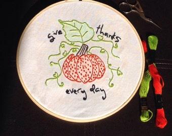 Pumpkin Giving Thanks Embroidery Hoop Art
