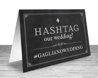 Hashtag Our Wedding Chalkboard Sign, Custom Table Tent, New Orleans Louisiana Wedding - Digital or Professionally Printed+SHIPPING INCLUDED