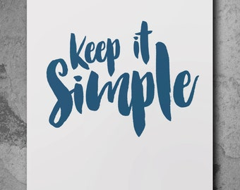 Keep It Simple Print | Quote Poster | Typography Print | Brush Text Art | A4 | A3
