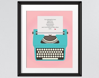 I'm looking for Love quote print, Inspirational, Wall Art, Printable Poster, Typewriter, Retro Art, 8x10, INSTANT DOWNLOAD
