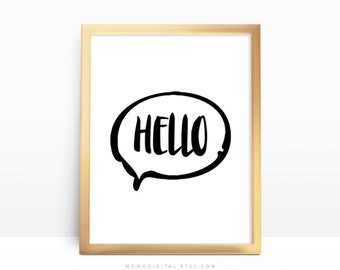 SALE -  Hello, Handlettering Quote, Greeting Print, Bubble Quote, Bubble Saying, Hi Hey Hello, Black White, Modernism, Contemporary