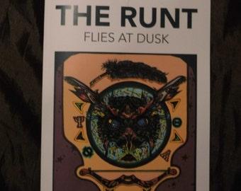 The Runt Flies At Dusk