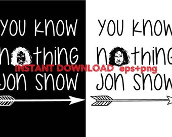 you know nothing Jon Snow clipart ,T shirt, iron on , sticker, Vectors - Commercial and Personal Use