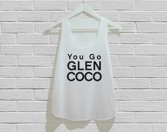You Go Glen Coco Tank Top Women Tank Top Tunic TShirt T Shirt Singlet - Size S M L