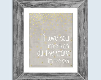 I Love You More Than All The Stars In The Sky 8x10 Digital Download Nursery Wall Art