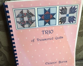 Trio of Treasured Quilts by Eleanor Burns