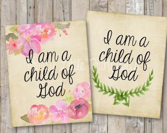 I am a child of God Printable *Instant Download*