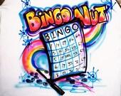 Bingo t shirt, personalized  t shirts, airbrush t shirt, Bingo pillowcases, custom tees, i luv bingo, bingo nut