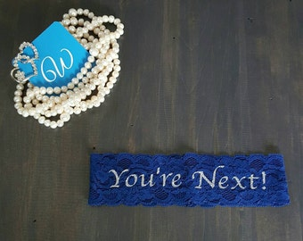 CUSTOM COLOUR You're Next! Wedding Garter