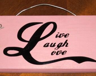 Live Laugh Love wooden sign