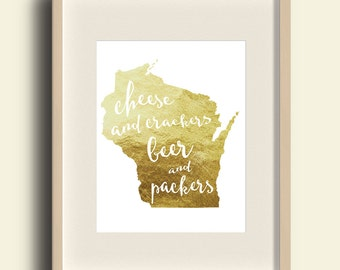 Wisconsin Print, Faux Gold Foil Wisconsin Print, Gold Foil Print, Wisconsin Art, Wisconsin Wall Art, Green Bay Packers Print