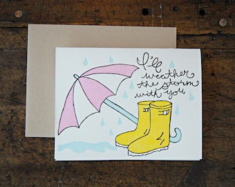 Sympathy Card - I'll Weather the Storm With You - Letterpress Greeting Card