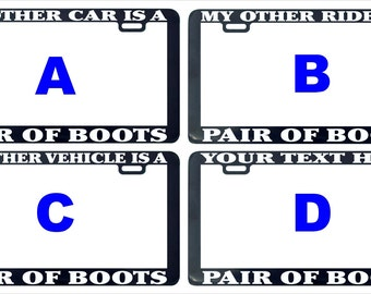 Pair of boots my other car ride vehicle assorted custom license plate frame