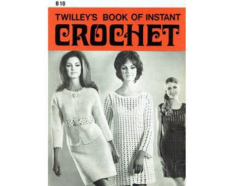 Genuine Vintage 1960s 'Twilleys' Book of Instant Crochet for Beginners Plus Dresses and Suit Crochet Booklet PDF