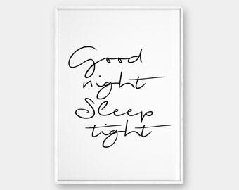 Good Night, Sleep Tight, Good Night Print, Bedroom Wall Art, Bedroom Decor, Good night poster, Handwriting Print, Quote Art, Bedroom Art