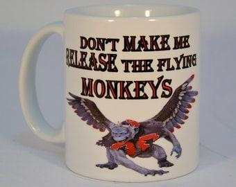 halloween, halloween mug, Wizard of oz, flying monkeys, funny mugs, release the monkeys,custom mugs, wicked witch, wizard of oz gift