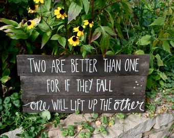 Two Are Better Than One - handmade, handwritten, ready to hang, wall art, custom wood sign